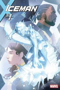Iceman Issue 1 Sina Grace Marvel