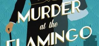 "Needs More Murder: ""Murder at the Flamingo"" Book Review"