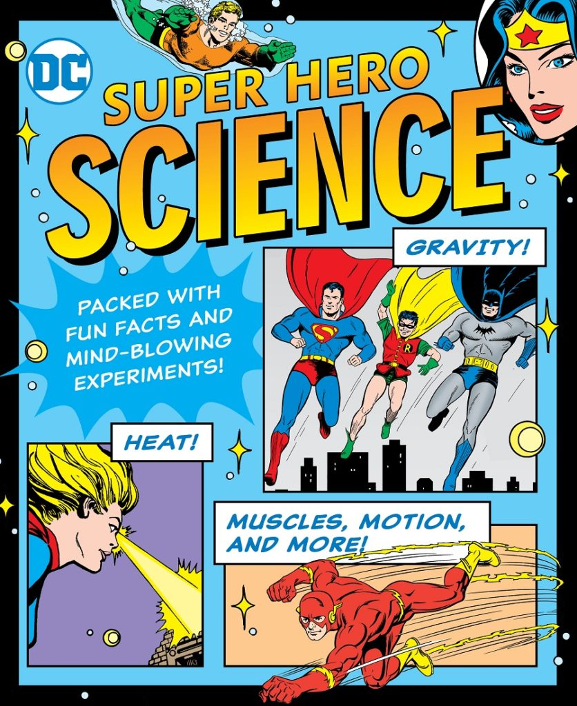 DC Super Hero Science Downtown Bookworks