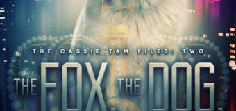 "Cassie Tam Files #2 ""The Fox, The Dog, and The King"" by Matt Doyle – Book Review"