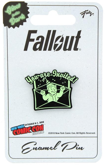 Fallout You're Invited Glow In The Dark Enamel Pin NYCC 2018 Exclusive