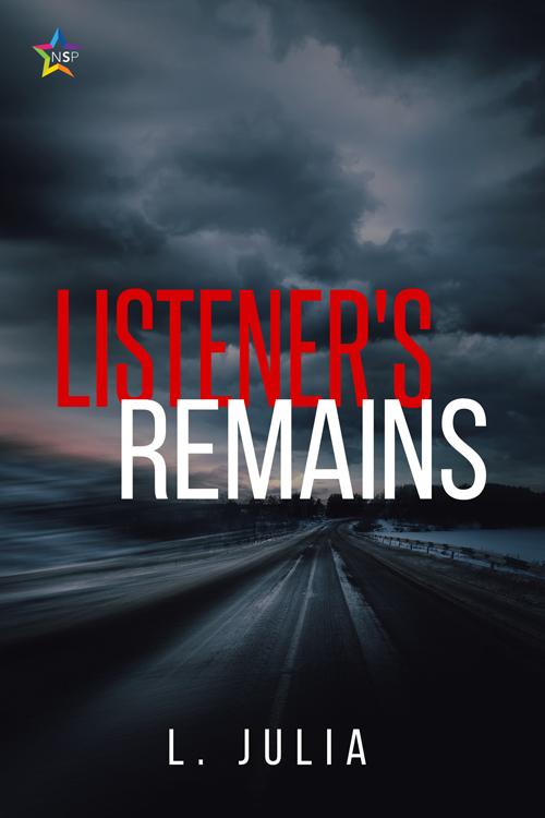 Listener's Remains gay book NineStar Press