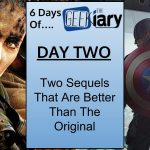 Geekiary Anniversary Day Two: 2 Sequels That Were Better Than The Original