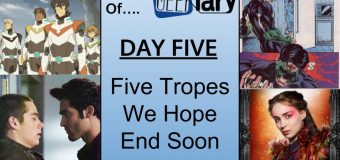 Geekiary Anniversary Day Five: 5 Tropes We Hope End Soon
