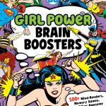 Girl Power Brain Booster Review Downtown Bookworks