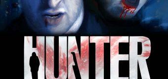 Hunter – Film Review: An Enjoyable Supernatural Thriller
