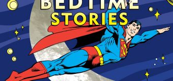 DC Comics: The Big Book Of Super Hero Bedtime Stories – Review