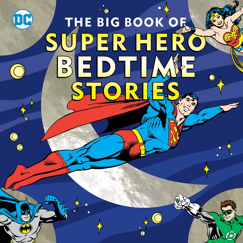 The Big Book of Super Hero Bedtime Stories