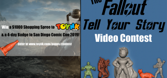 "Toynk Toys ""The Fallout Nanoforce: Tell Your Story"" Contest! Win A Trip To San Diego Comic-Con 2019!"
