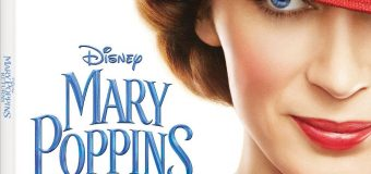 "Disney's ""Mary Poppins Returns"" Gets Digital 4K Ultra HD, 4K Ultra HD and Blu-ray Release Dates!"