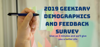 2019 Geekiary Demographics & Feedback Survey