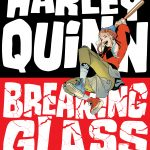 Breaking Glass Harley Quinn