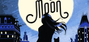 "Selina Kyle Starts to Get Her Claws in ""Under the Moon: A Catwoman Tale"""