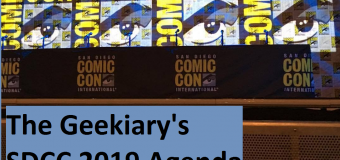 The Geekiary's SDCC 2019 Agenda!