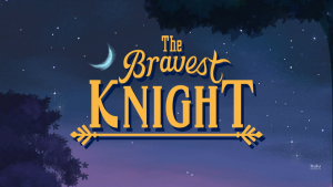 Bravest Knight