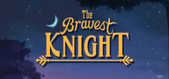 """The Bravest Knight"" Teaches Understanding and Empathy"