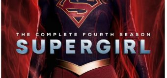 """Supergirl: The Complete Fourth Season"" Gets September Home Release!"