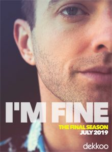 I'm Fine Season 3 Review Dekkoo