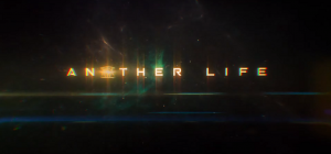 Another Life Trailer