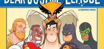 """""""Dear Justice League"""" Is Fun for All Ages"""