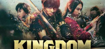 "Live-Action ""Kingdom"" Is an Action-Filled Epic – Review"