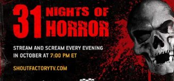 "Shout! Factory TV & Scream Factory Offering ""31 Nights of Horror"" This October!"