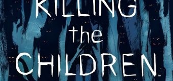 """Something is Killing the Children"" Issue 1 Review: Queer. Scary. A Must-Read!"