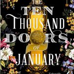 Ten Thousands Doors of January