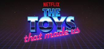"""The Toys That Made Us"" Collector's Edition Coming to Blu-ray"
