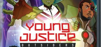 """Young Justice: Outsiders"" The Complete Season Three Gets Home Release Dates!"