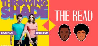 """The Read"" and ""Throwing Shade"" Podcasts Need a Crossover Ep!"