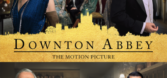 """Downton Abbey"" Movie Gets Digital and Blu-ray Release Dates!"