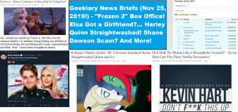 "Geekiary News Briefs: ""Frozen 2"" Box Office! Elsa is Queer? Shane Dawson Scam? & More!"