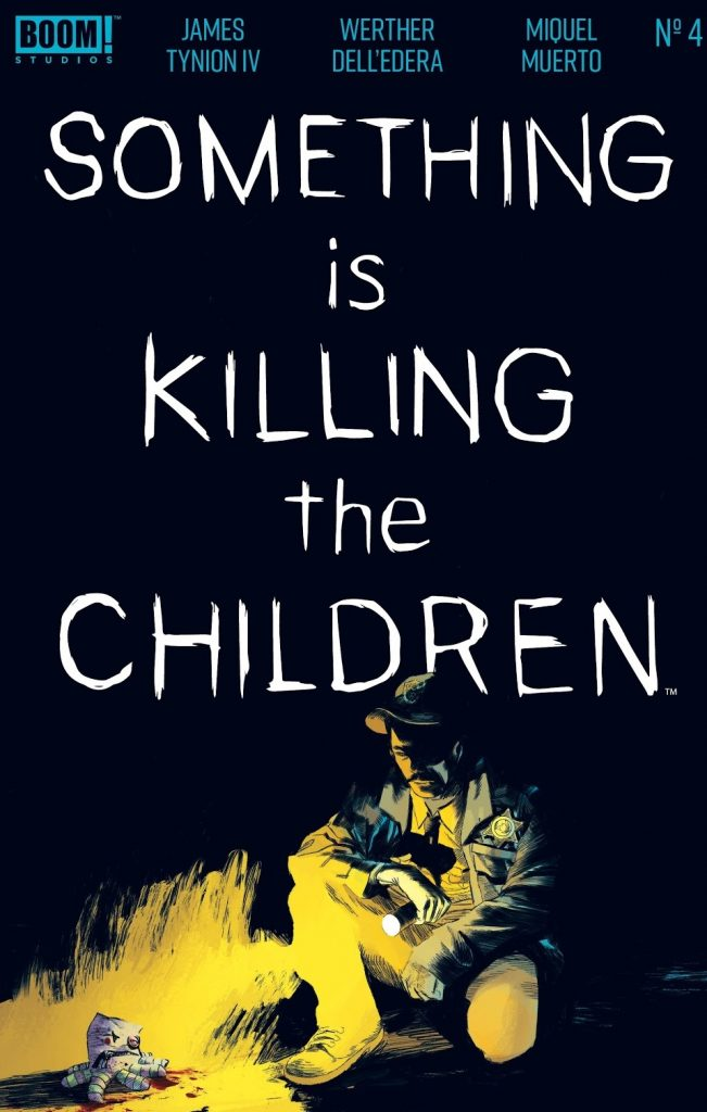 Something is Killing the Children Issue 4