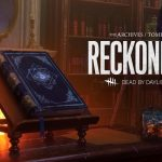 Reckoning Tome II update Dead by Daylight
