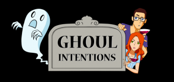 "Love Ghost Stories? Like Podcasts? Check Out ""Ghoul Intentions""!"