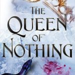 I Loved The Queen of Nothing But I Expected More