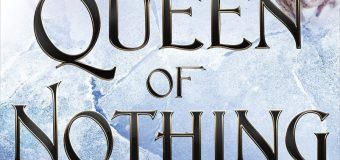 "I Loved ""The Queen of Nothing"" But I Expected More"