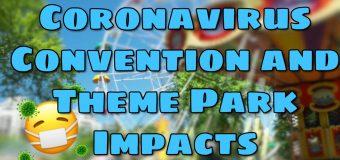 Coronavirus Convention & Theme Park Impacts