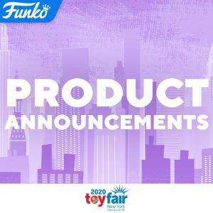Funko's Plans for Toy Fair New York 2020