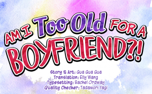 Wednesday Webcomics: The Struggle Is Real In 'Am I Too Old For A Boyfriend?!'