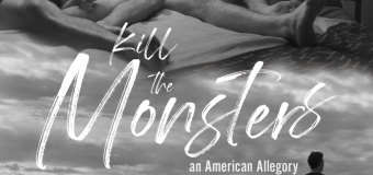 """Kill the Monsters"" – A Very Fun American Allegory – Queer Movie Review"