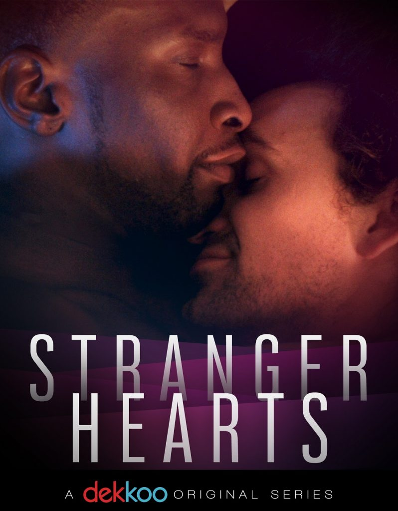 Stranger Hearts season 1 review dekkoo