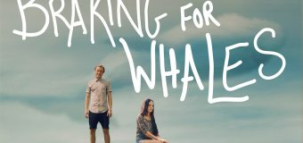 'Braking For Whales' Movie Review: An Enjoyable Road Trip with Narrative Issues