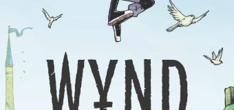 """Wynd"" Issue 1 Review: An Impressive Beginning to a Queer-Led Fantasy Series"