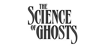 "Legendary Comics Announces New Graphic Novel ""The Science of Ghosts"" with Transgender Parapsychologist Lead!"