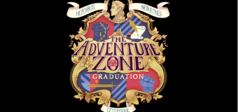 "The Adventure Zone: Graduation Ep. 17 ""Fire Drill"""