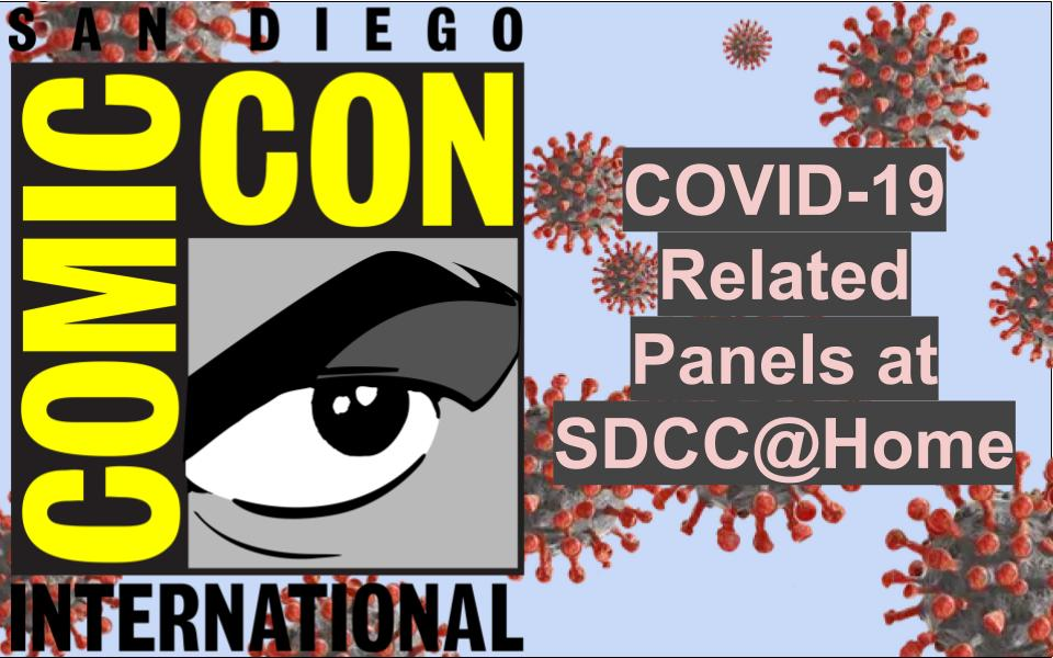 SDCC@Home Panels COVID-19