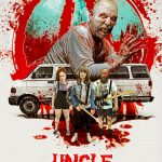 Uncle Peckerhead movie release 2020