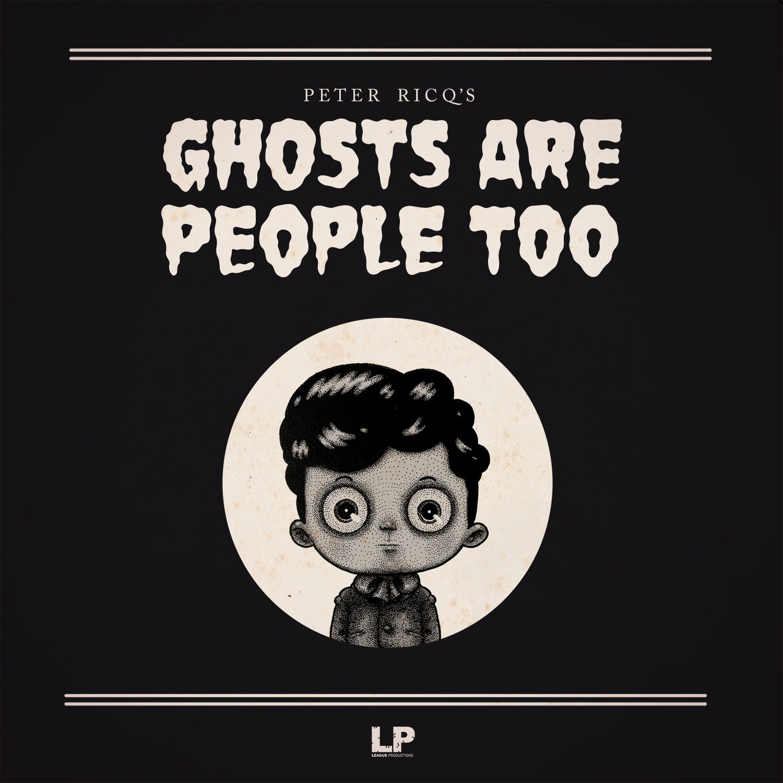 ghosts are people too kickstarter